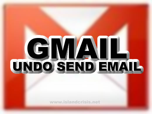 How to Undo Sent Emails from Gmail Tutorial