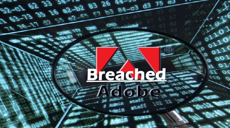 Adobe System Hacked and Breached, login information of 2.9 Million Customer Accessed