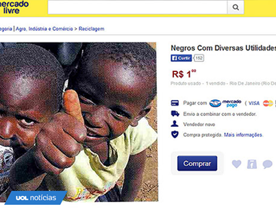Racism at It's Peak: 'Blacks for sale in $0.42' online ad sparks outrage in Brazil