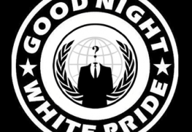 Good Night White Pride says Anonymous after Hacking Website of The Nationalist Movement