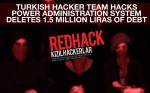 redhack-team-hacks-turkish-power-admin-system-deletes-650k-us-dollars-debt-of-soma-region