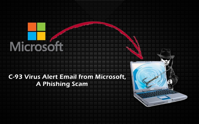 C-93 Virus Alert Email from Microsoft is a Phishing Scam
