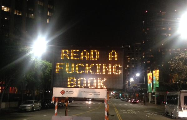 Los Angeles Traffic Sign hacked with an awesome message for everyone