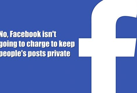 Don't Fall for Stupid Scam, Facebook Won't Charge You any Privacy Fee