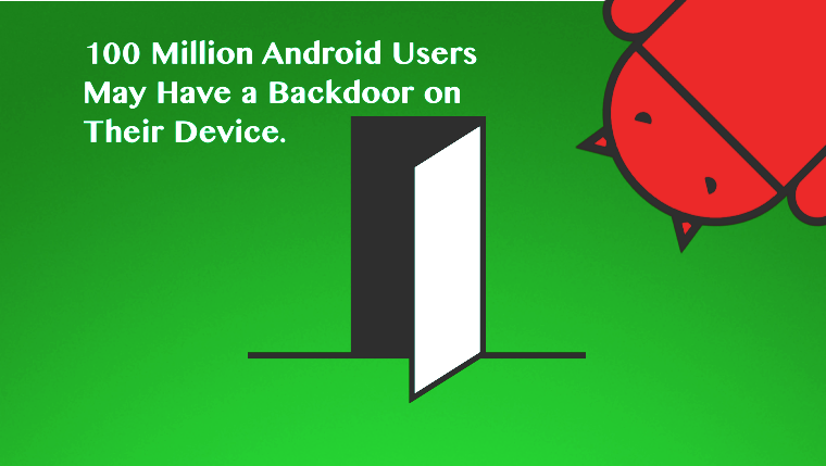 SDK Security Flaw Puts 100 Million Android Users Vulnerable to Backdoor Attack