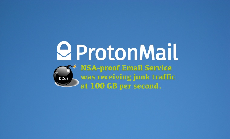 NSA-proof ProtonMail Service DDoSed, Forced to Pay $6000 as Ransom