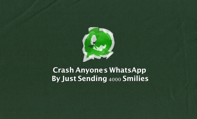 New Bug Lets You Crush Anyone's WhatsApp with 4000 Smileys