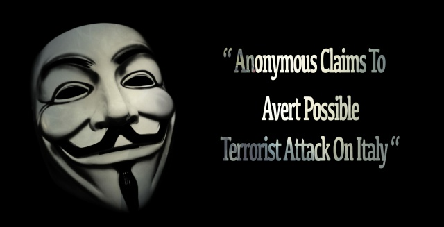 Anonymous Claims To Avert Possible Terrorist Attack On Italy