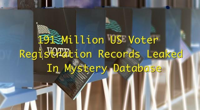 Researcher Finds 191 Million US Voter Registration Records Online