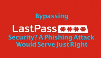 bypassing-lastpasss-security-a-phishing-attack-would-serve-just-right