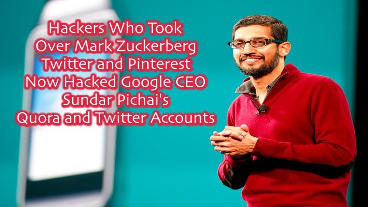 Google CEO Sundar Pichai's Quora and Twitter Accounts Hacked