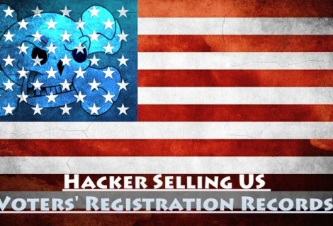 Hacker Selling Entire US Voters' Registration Records on Dark Net