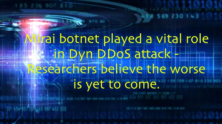 DDoS Attack on Dyn: Largest of Its Kind Involving 100,000 Mirai Botnets