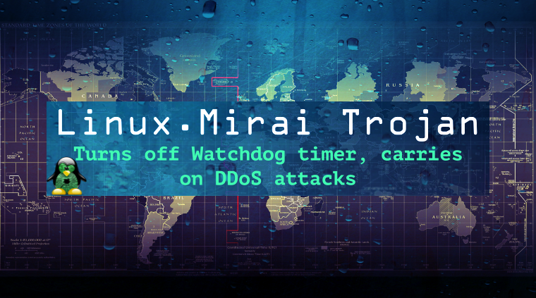 Meet Linux.Mirai Trojan, a DDoS nightmare