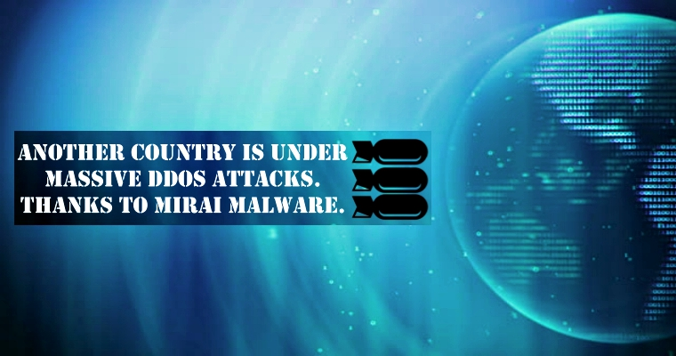 Another Country is under massive DDoS attacks – Thanks to Mirai Malware