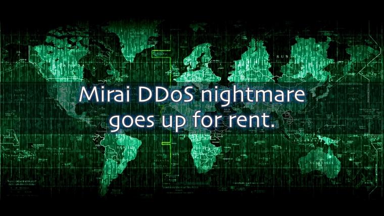 Evolved Version of Mirai DDoS Botnet Goes Up for Rent