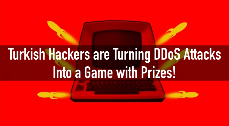Turkish Hackers Offering Hacking Tools as Prizes for DDosing Political Websites