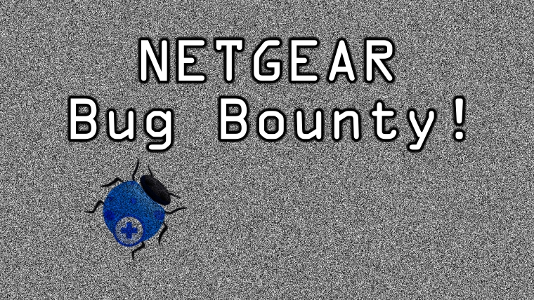 Netgear launches Bug Bounty program; offering lucrative rewards