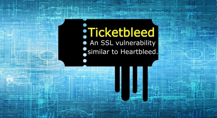 New Ticketbleed Vulnerability Bleeds Like Old Heartbleed.. Literally