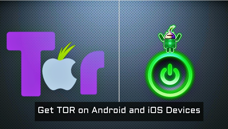 How to Install TOR on Android and iOS Devices