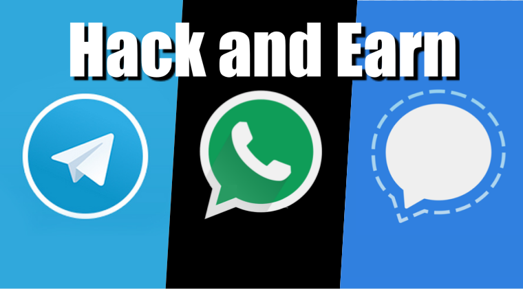 Hack Telegram, WhatsApp and Signal app; get $500,000