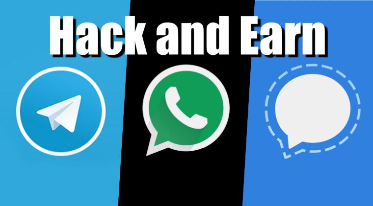Hack Telegram, WhatsApp and Signal app; get $500,000