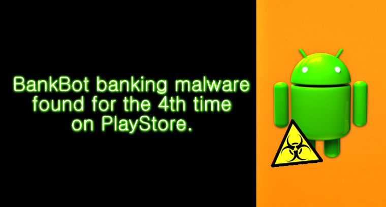 Google just can not get rid of BankBot malware from Play Store