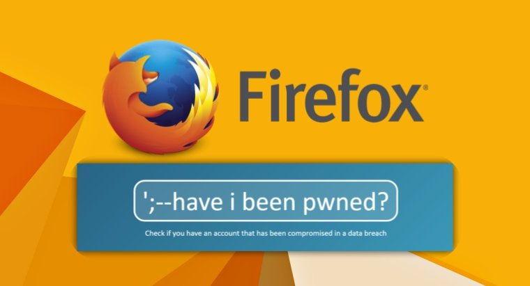 Firefox to collaborate with HaveIBeenPwned to alert users on data breach