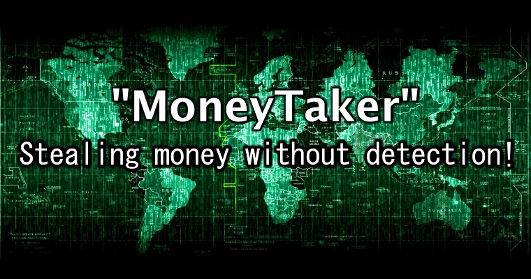 Sophisticated 'MoneyTaker' group stole millions from Russian & US banks