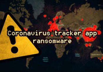 Coronavirus Tracking App is ransomware; locks phones for ransom