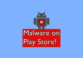 Play Store apps plagued with malware have 700,000 downloads
