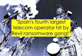 Spanish telecom giant MasMovil hit by Revil ransomware gang